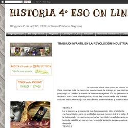 HISTORIA 4º ESO ON LINE: TRABAJO INFANTIL EN LA REVOLUCIÓN INDUSTRIAL