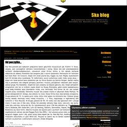 Historia Ska - Ska blog