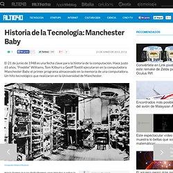 Historia de la Tecnología: Manchester Baby