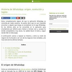 Historia de WhatsApp: origen, evolución y logros