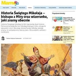 Historia Świętego Mikołaja – biskupa z Miry oraz wizerunku, jaki znamy obecnie