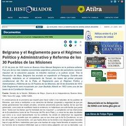 Belgrano y el Reglamento para el Régimen Político y Administrativo y Reforma de los 30 Pueblos de las Misiones