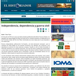 Independencia, dependencia y guerra civil