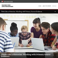 Think Like a Historian: Working with Primary Source Evidence
