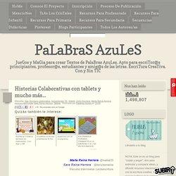 Historias Colaborativas con tablets y mucho más...