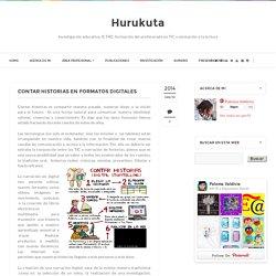 Hurukuta: Contar historias en formatos digitales
