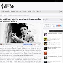 As histórias e a crítica social por trás das canções de Adoniran Barbosa