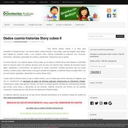 Dados cuenta historias Story cubes II -Orientacion Andujar