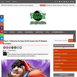 #Top-5 - 5 Historias de Amor de DC Comics que te robarán el corazón - Krypton Forever