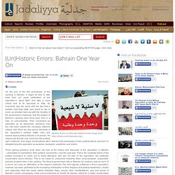 (Un)Historic Errors: Bahrain One Year On