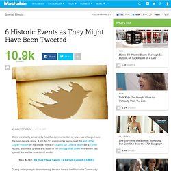 6 Historic Events as They Might Have Been Tweeted