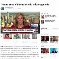 Trumps' snub of Bidens historic in its magnitude