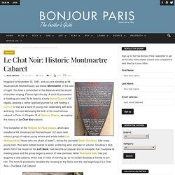 Le Chat Noir: Historic Montmartre Cabaret
