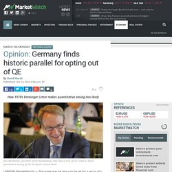 Germany finds historic parallel for opting out of QE - MarketWatch