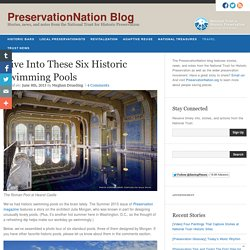 Dive Into These Six Historic Swimming Pools - PreservationNation Blog