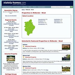 Stately Homes, Historic Houses and Properties in Midlands - West from Stately-Homes.com