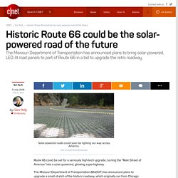 Historic Route 66 could be the solar-powered road of the future