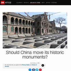 Is China's way of moving historic structures the best way to protect them?