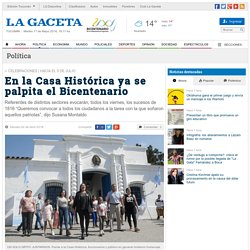 En la Casa Histórica ya se palpita el Bicentenario - Política