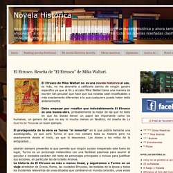 """Novela Histórica: El Etrusco. Reseña de """"El Etrusco"""" de Mika Waltari."""