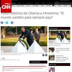 """Visita histórica de Obama a Hiroshima: """"El mundo cambió para siempre aquí"""""""