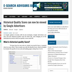 Historical Quality Score can now be viewed by Google Advertisers - E-Search Advisors Blog