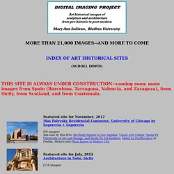 Index of art historical sites. Digital Imaging Project: Art historical sites