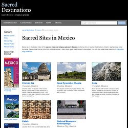 Mexico Sacred Sites and Religious Places - Religious and Historical Attractions in Mexico