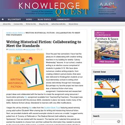 Writing Historical Fiction: Collaborating to Meet the Standards