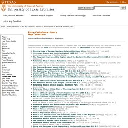 Historical Atlas by William R. Shepherd - Perry-Castañeda Map Collection - UT Library Online