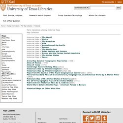 Historical Maps - Perry-Castañeda Map Collection - UT Library Online