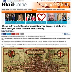 The historical Rough Guide to everywhere: 16th century book mapping major cities is reprinted