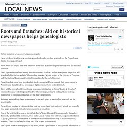 Roots and Branches: Aid on historical newspapers helps genealogists