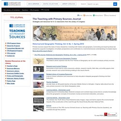 Historical and Geographic Thinking, Spring 2016 - TPS Journal - Teaching with Primary Sources