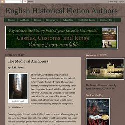 English Historical Fiction Authors: The Medieval Anchoress
