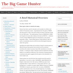 A Brief Historical Overview – The Big Game Hunter