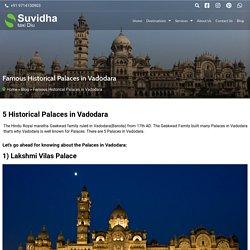 Famous Historical Palaces in Vadodara (2020)- Suvidha Taxi