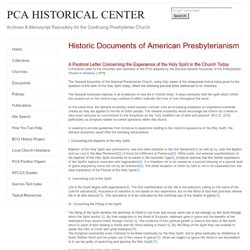 PCA Historical Center: PCA Pastoral Letter on the Expeience of the Holy Spirit in the Church Today