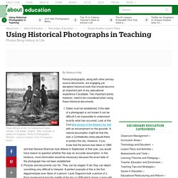 Using Historical Photographs in Teaching - History and Using Photographs in Teaching