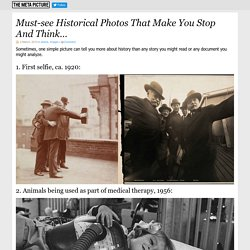Must-see Historical Photos That Make You Stop And Think