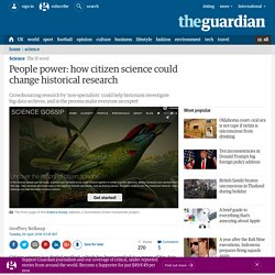 People power: how citizen science could change historical research