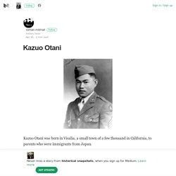 Kazuo Otani – historical snapshots – Medium