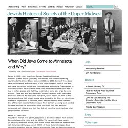 Jewish Historical Society of the Upper Midwest » Blog Archive » When Did Jews Come to Minnesota and Why?
