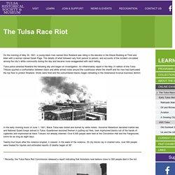 The Tulsa Race Riot - Tulsa Historical Society & MuseumTulsa Historical Society & Museum