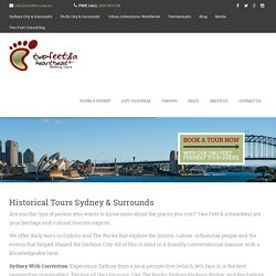 Historical Tours Sydney & Surrounds - The Best Guided Walking Tours in Sydney...