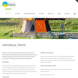 HISTORICAL TENTS - World Tents