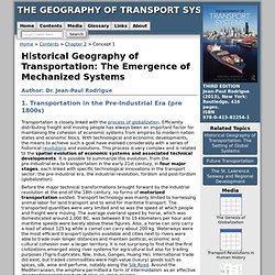 Historical Geography of Transportation: The Emergence of Mechanized Systems