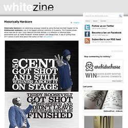 Historically Hardcore « Whitezine | inspire Create and Share
