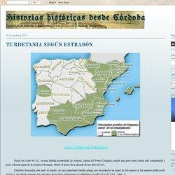 Historias históricas desde Córdoba: TURDETANIA SEGÚN ESTRABÓN