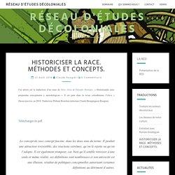Historiciser la race. Méthodes et concepts. – Réseau d'Études Décoloniales